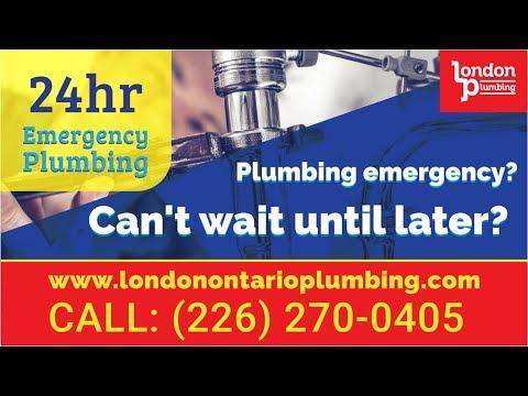 London Ontario Plumbing (226) 270-0405 - 24 Hour Emergency Plumbing Services - Best Plumber Near Me