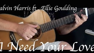 Calvin Harris - I Need Your Love ft. Ellie Goulding - Fingerstyle Guitar