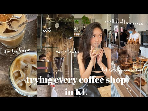 trying every coffee shop in KL