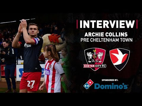 💬 Archie Collins pre Cheltenham Town (H) | Exeter City Football Club