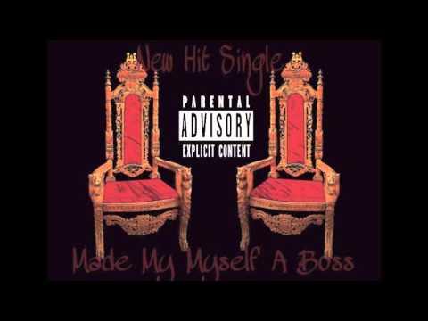Tweezy On Da Beat Presents-Made Myself A Boss
