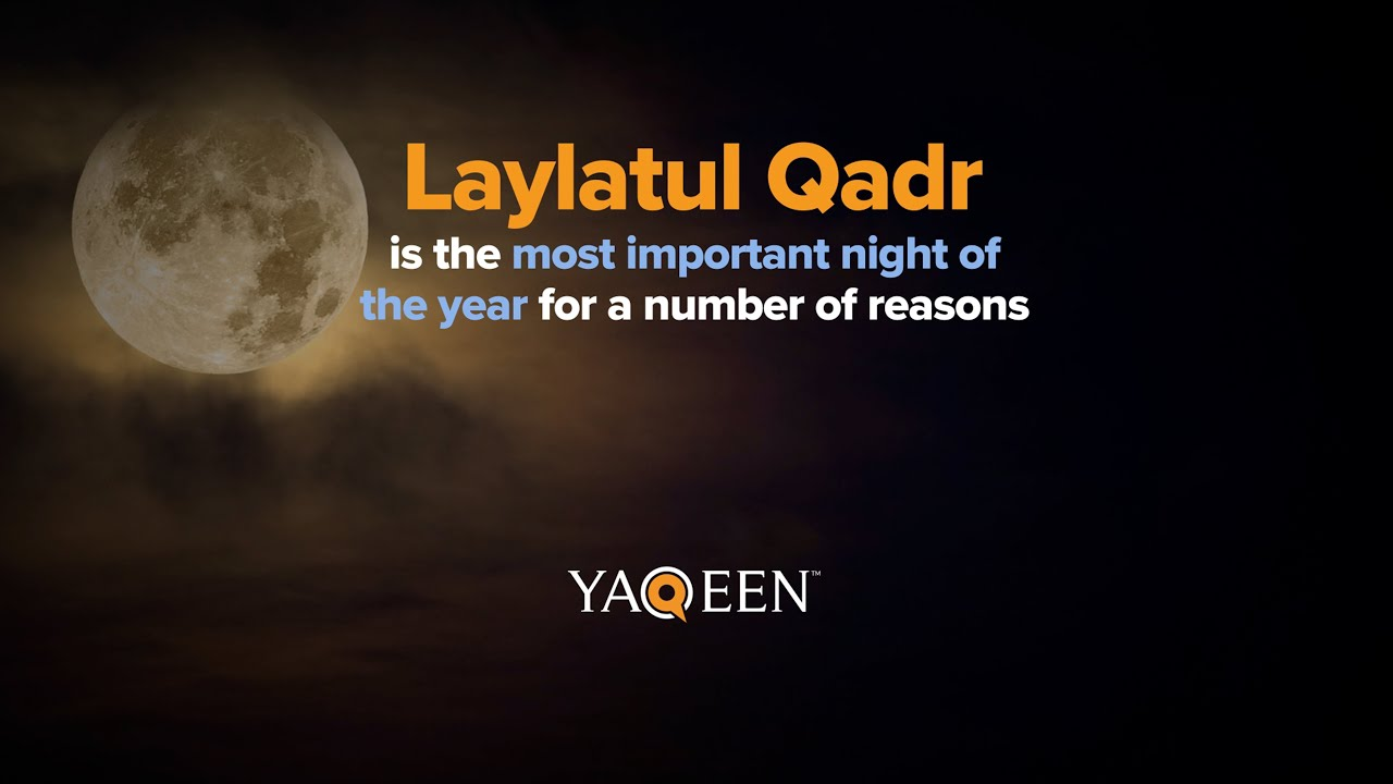 Laylatul Qadr is the Most Important Night of the Year   Animation