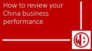 How to review your China business performance