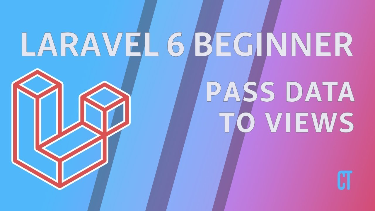 Laravel 6 Beginner - e4 - Pass Data to View