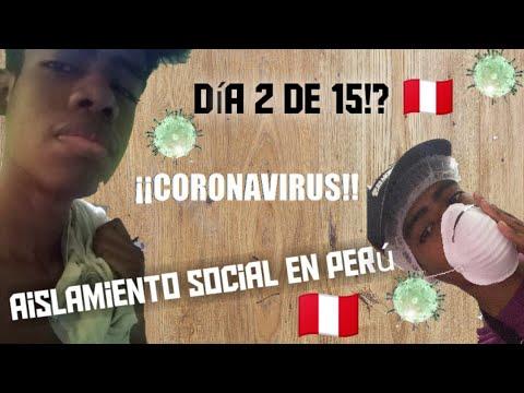 aislamiento social por CORONAVIRUS en Perú -Día 2 - YM
