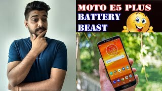 Moto E5 Plus - Battery Beast🔥