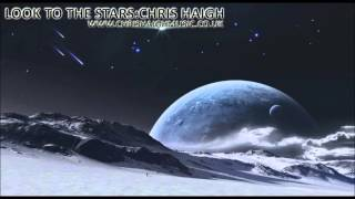 Look To The Stars - Chris Haigh (Epic Uplifting Emotional Piano)