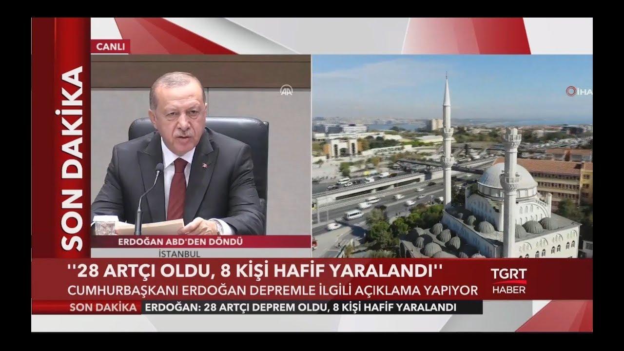 Cumhurbaşkanı Erdoğan 5.8 Şiddetindeki Depremin Bilançosunu Açıkladı