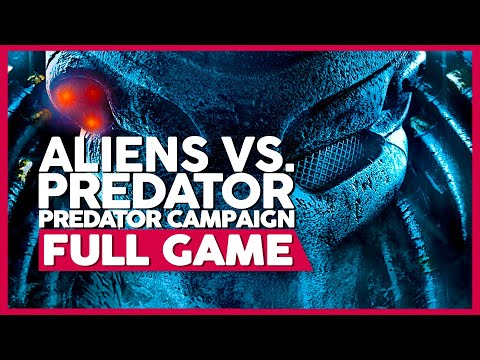 Aliens Vs. Predator (Predator Campaign) | PC 60fps | Full Gameplay/Playthrough | No Commentary