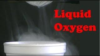Simple Method for Making Liquid Oxygen