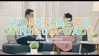 Social Mobility Series: Workfare Or Minimum Wage | Minister Of State Zaqy Mohamad