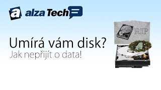 Umírá vám disk? Jak nepřijít o data! - AlzaTech #330