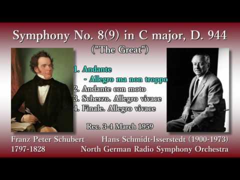 Schubert: Symphony No. 8(9) `The Great`, Schmidt-Isserstedt & NDRso (1959) シューベルト 交響曲第8(9)番