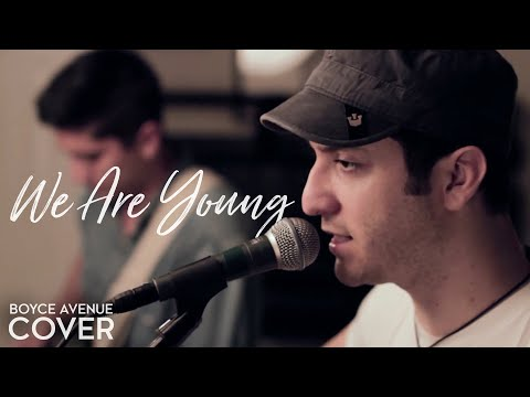 We Are Young  Fun feat Janelle Monáe Boyce Avenue acoustic  on Apple &