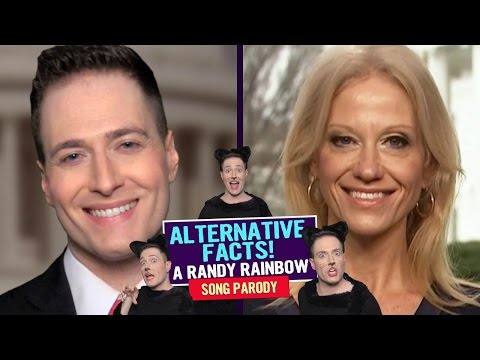 ALTERNATIVE FACTS 😼 Randy Rainbow Song  ft Kellyanne Conway 😺