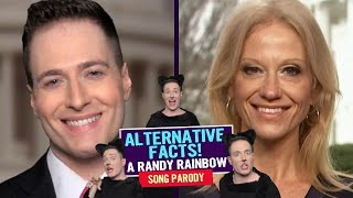 ALTERNATIVE FACTS 😼 Randy Rainbow Song Parody (ft. Kellyanne Conway) 😺 thumbnail