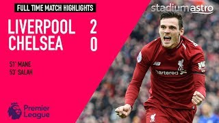 Liverpool 2 - 0 Chelsea | EPL Highlights | Astro SuperSport