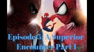 Spider-Man Infinite (The Series: ROBLOX) Episode 5: A Superior Encounter Part 1