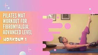 Pilates Mat Workout for Fibromyalgia Advanced: Workout 1
