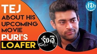 Varun Tej About His Upcoming Movie Puri Jagannadh