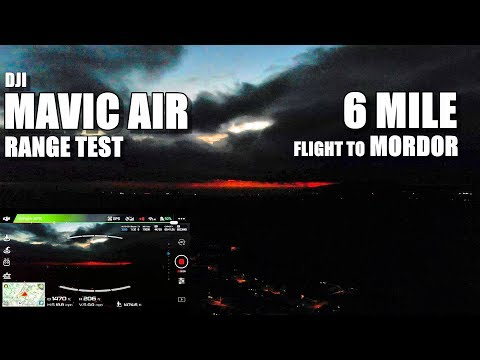 DJI MAVIC AIR Range Test - 6 MILE! Flight to Mordor 😆 [UPDATED 2.4Ghz Mode, No Boosters]