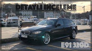 BMW E91 320d - Detaylı İnceleme
