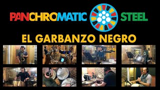 El Garbanzo Negro - Panchromatic Steel