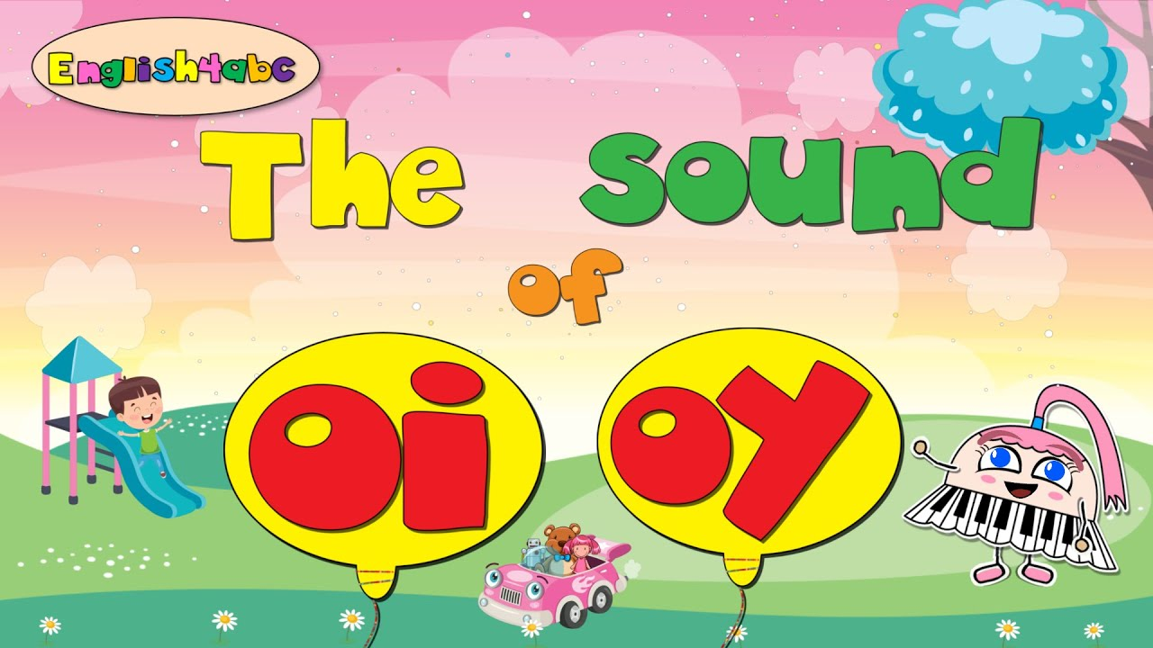 Download The Sound of Oi/Oy - Vowel Diphthong 'oi/oy' / Long Vowel 'oi/oy' - English4abc - Phonics song