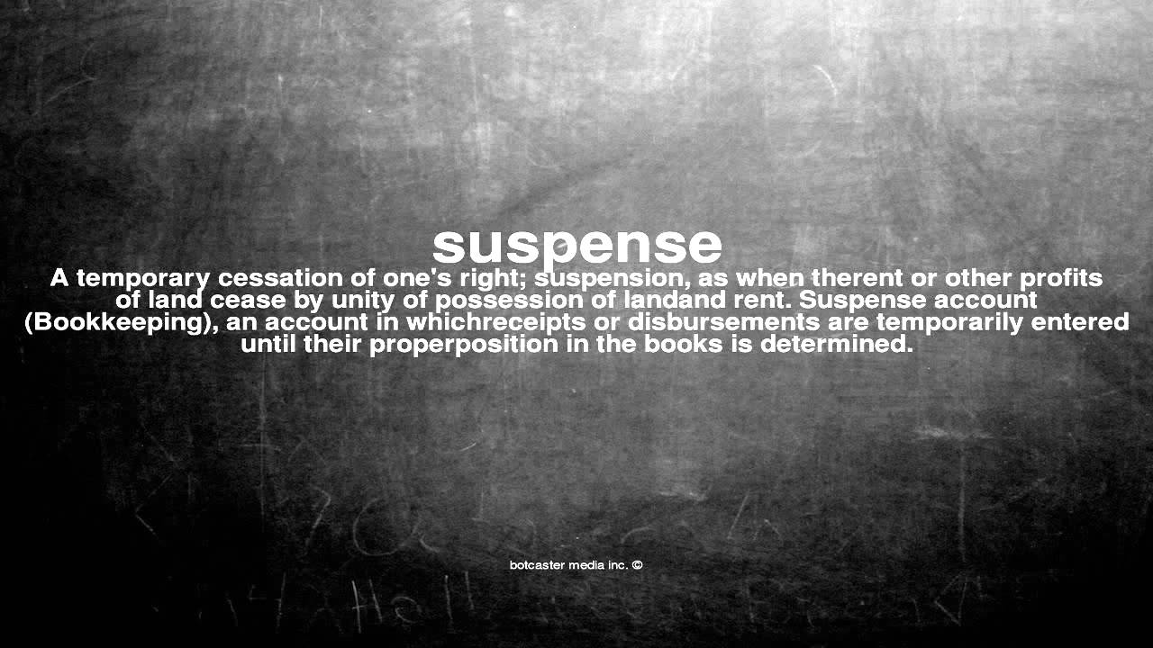 what does suspensful mean