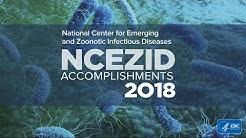 2018 NCEZID Accomplishments