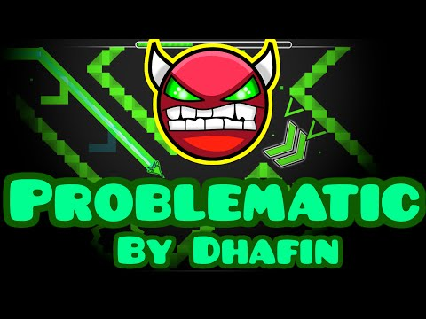 """Easiest Demon EVER? """"Problematic - By Dhafin"""" (Geometry Dash)"""