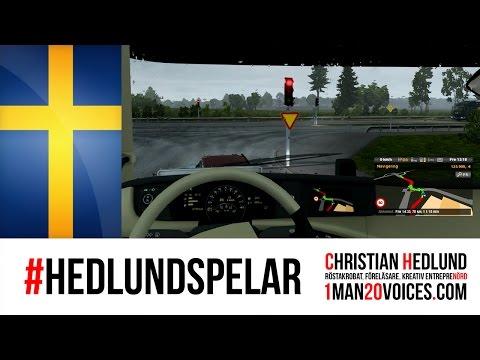 Hedlund Spelar: Euro Truck Simulator 2 (Örebro-Uppsala-Stockholm)