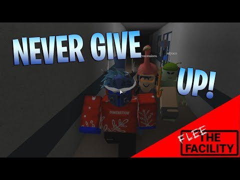NEVER GIVE UP! [Flee the Facility ROBLOX]