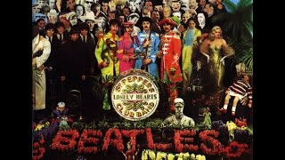 The Beatles - Sgt. Pepper's Lonely Hearts Club Band (DIGITAL REMASTER)