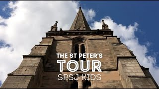A Tour of St Peter's - SPSJ Kids