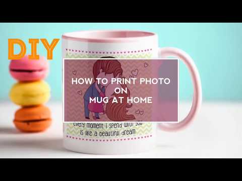 How to Print Your Photo on Mug at home – Without Using Electric Iron