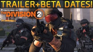 The Division 2 Story Trailer + Private Beta dates!