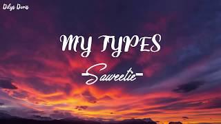My Type - Saweetie (Lyrics Video)