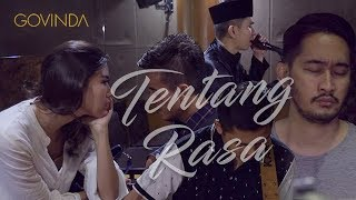 Video GOVINDA | TENTANG RASA #SesiLatihan download MP3, 3GP, MP4, WEBM, AVI, FLV Oktober 2018