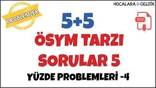 5+5 ÖSYM Tarzı Sorular I Yüzde Problemleri -4