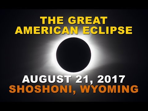The Great American Eclipse of August 21, 2017 - Shoshoni, Wyoming