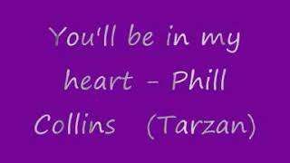 lagu barat jadul lyrics (you'll be in mu heart - phill collins (tarzan)