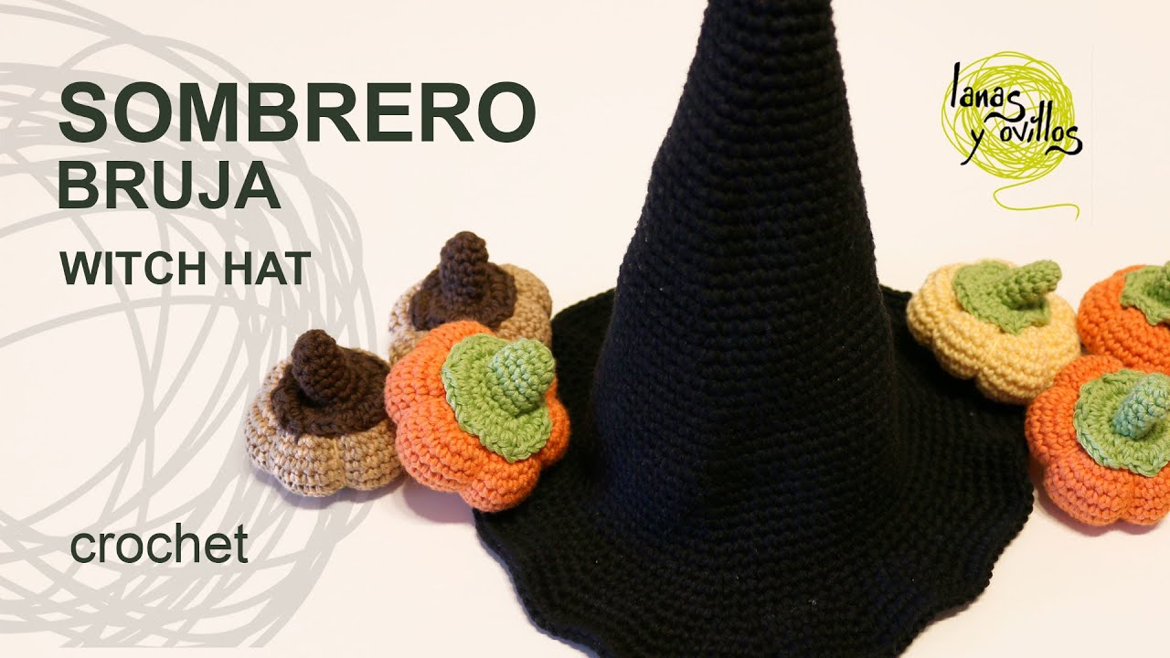 Tutorial Sombrero Bruja Crocheto o Ganchillo Halloween - YouTube
