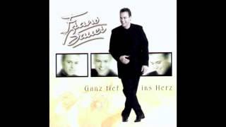Frans Bauer Herzschlag bis zur Ewigkeit -  Ganz Tief Ins Herz 2000