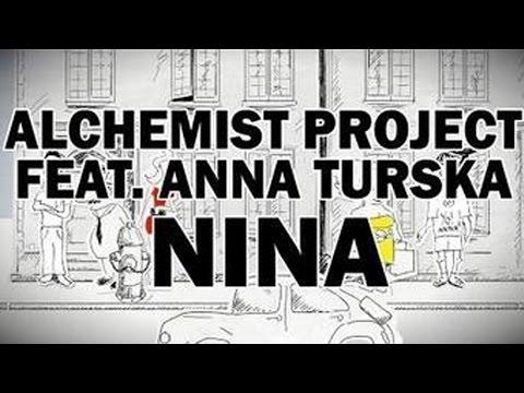 Alchemist Project Ft. Anna Turska - Nina (Official Video)
