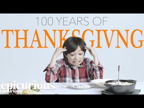 Kids Try 100 Years of Thanksgiving Dishes | Bon Appetit