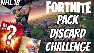 NHL18 | Pack Discard FORTNITE Challenge!