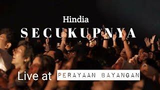 Hindia - Secukupnya Live at Perayaan Bayangan