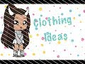 Outfit Ideas for girls~Gacha life~