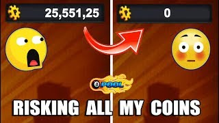 I RISKED ALL MY COINS IN 8 BALL POOL...Will I Win?